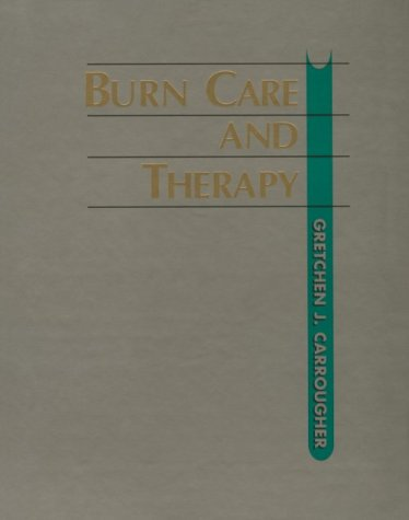 Burn Care and Therapy 9780815113966