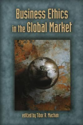 Business Ethics in the Global Market 9780817996321
