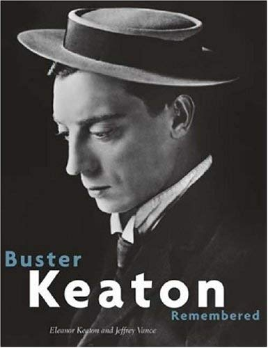 Buster Keaton Remembered 9780810942271
