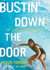 Bustin' Down the Door: The Surf Revolution of '75 3380902