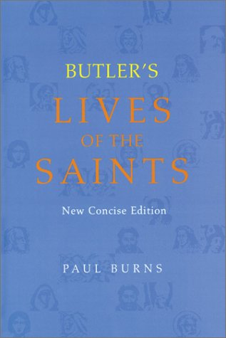 Butler's Lives of the Saints 9780814629031