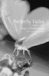 Butterfly Valley: A Requiem