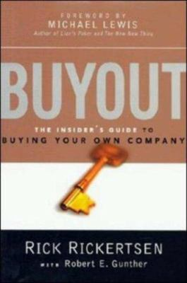 Buyout Buyout: The Insider's Guide to Buying Your Own Company the Insider's Guide to Buying Your Own Company 9780814406267