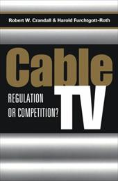 Cable TV: Regulation or Competition? 3456677