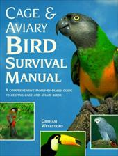 Cage and Aviary Bird Survival Manual