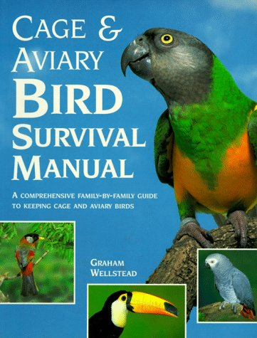 Cage and Aviary Bird Survival Manual 9780812097993