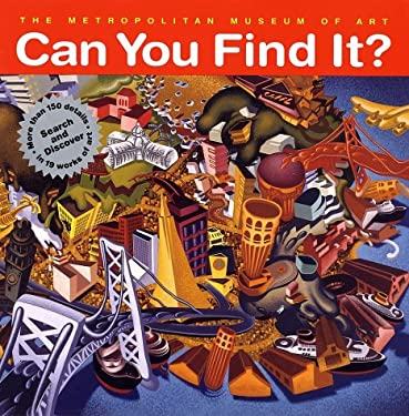 Can You Find It?: Search and Discover More Than 150 Details in 19 Works of Art 9780810932791