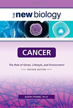 Cancer: The Role of Genes, Lifestyle, and Environment 9780816068487