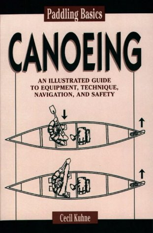 Paddling Basics: Canoeing 9780811728812