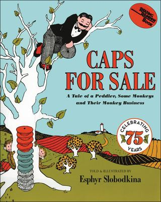 Caps for Sale: A Tale of a Peddler, Some Monkeys and Their Monkey Business 9780812422122