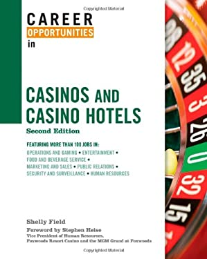 Career Opportunities in Casinos and Casino Hotels 9780816078035