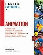 Career Opportunities in Animation 9780816081820