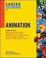 Career Opportunities in Animation 9780816081837