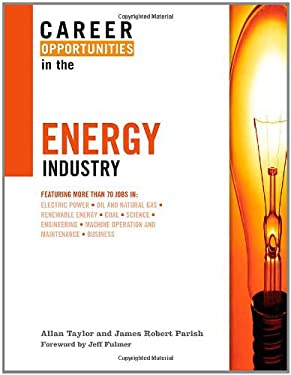 Career Opportunities in the Energy Industry 9780816069163