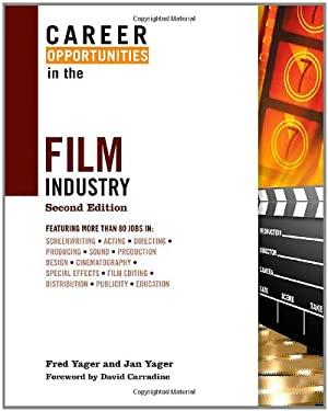 Career Opportunities in the Film Industry 9780816073528