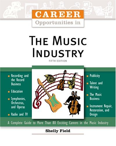 Career Opportunities in the Music Industry 9780816059966