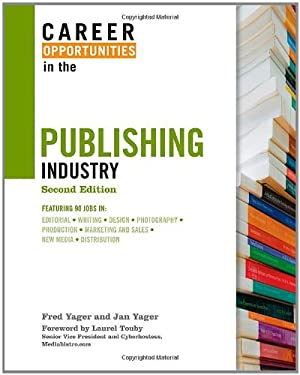 Career Opportunities in the Publishing Industry 9780816075423