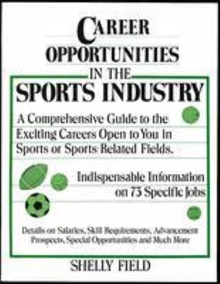 Career Opportunities in the Sports Industry 9780816026722