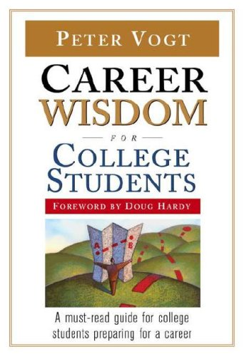 Career Wisdom for College Students 9780816068388