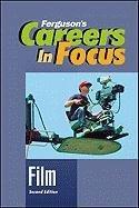 Careers in Focus: Film, Second Edition 9780816080410