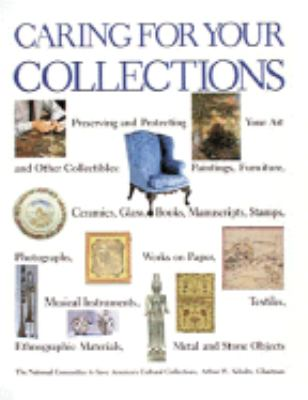 Caring for Your Collections 9780810931749