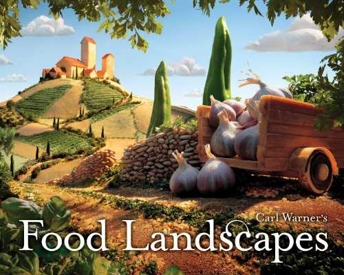 Carl Warner's Food Landscapes 9780810989931