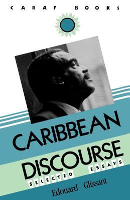 Carribbean Discourse: Selected Essays 9780813913735