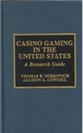 Casino Gaming in the United States: A Research Guide