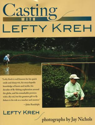 Casting with Lefty Kreh 9780811703697