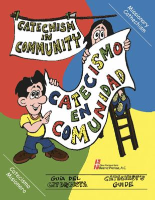 Catecismo En Comunidad/Catechism in Community 9780814643143