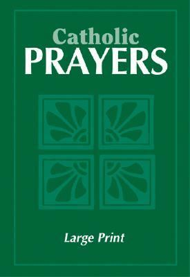 Catholic Prayers: Large Print - Paperback 9780819815620