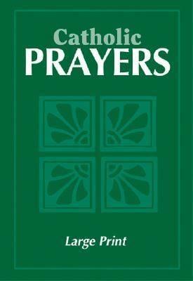 Catholic Prayers: Large Print - Paperback