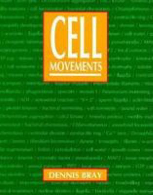 Cell Movements: From Molecules to Motility 9780815307174
