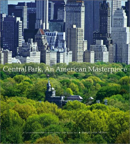 Central Park, an American Masterpiece 9780810939462