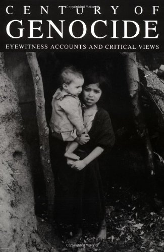 Century of Genocide: Eyewitness Accounts and Critical Views 9780815323532