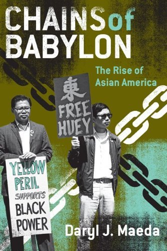 Chains of Babylon: The Rise of Asian America 9780816648917