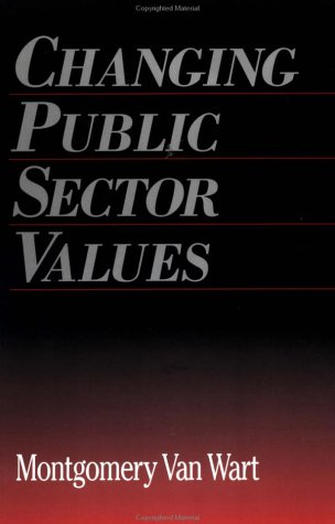Changing Public Sector Values 9780815320722