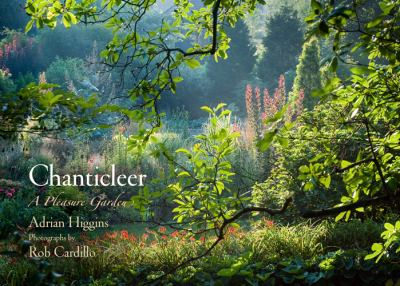 Chanticleer: A Pleasure Garden 9780812242744