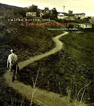 Chavez Ravine: 1949: A Los Angeles Story 9780811825344