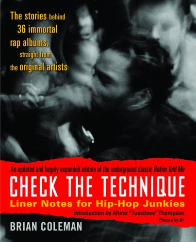 Check the Technique: Liner Notes for Hip-Hop Junkies 9780812977752
