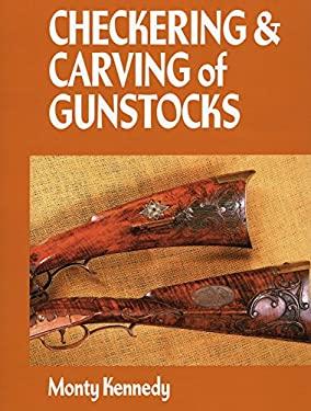 Checkering & Carving of Gunstocks 9780811706308