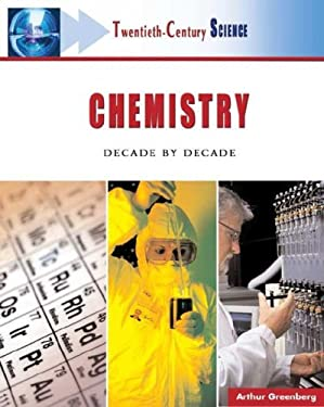 Chemistry: Decade by Decade 9780816055319