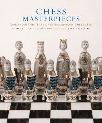 Chess Masterpieces: One Thousand Years of Extraordinary Chess Sets 9780810949232