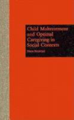 Child Maltreatment and Optimal 9780815319184