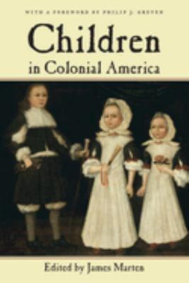 Children in Colonial America 9780814757161