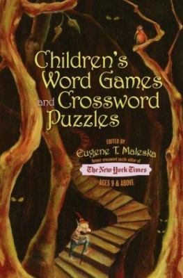 Children's Word Games and Crossword Puzzles: Ages 9 and Up 9780812935240