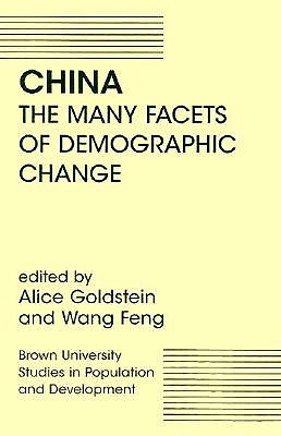 China: The Many Facets of Demographic Change 9780813390024