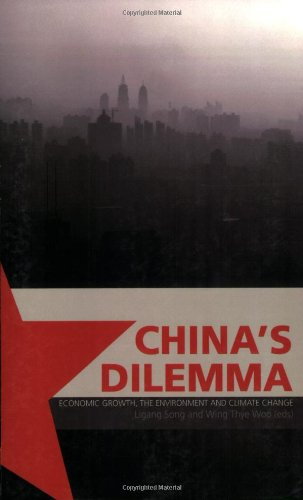 China's Dilemma: Economic Growth, the Environment and Climate Change 9780815731238