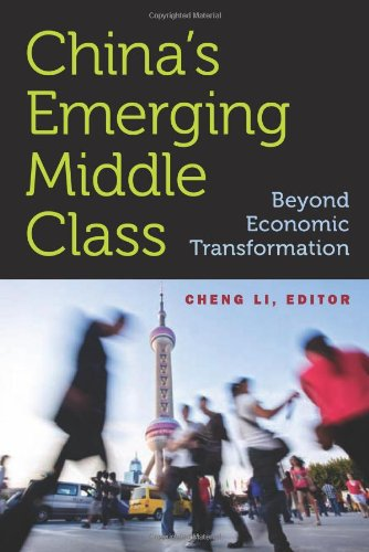 China's Emerging Middle Class: Beyond Economic Transformation 9780815704058
