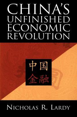 China's Unfinished Economic Revolution 9780815751335